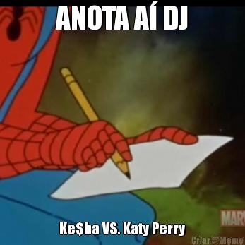 ANOTA A� DJ Ke$ha VS. Katy Perry