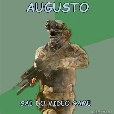 AUGUSTO SAI DO VIDEO GAME