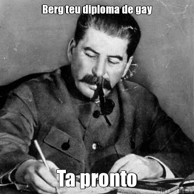 Berg teu diploma de gay Ta pronto